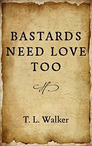 Bastards Need Love Too
