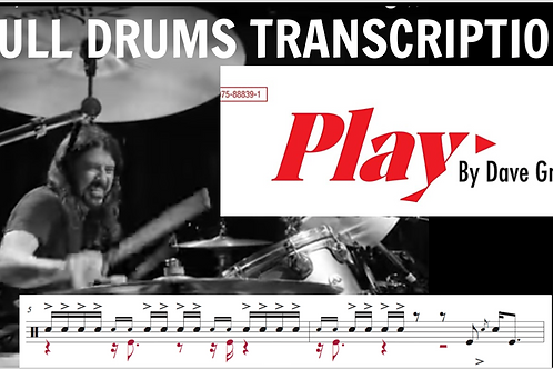 "Dave Grohl ""Play"" Full Drums Transcription"