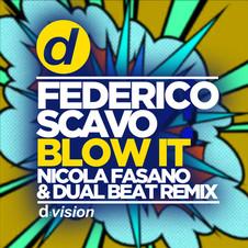 Federico Scavo - Blow It (Nicola Fasano