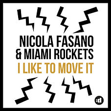Nicola Fasano & Miami Rockets - I Like to Move It (Disco:Wax SONY MUSIC)