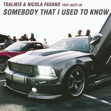 Tsalikis & Nicola Fasano feat Jazzy Jo - Somebody that i used to know