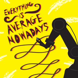 Everything Is Average Nowadays