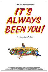 It's always been you!