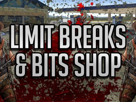 """""""Limit Break"""" & Bits-Shop"""