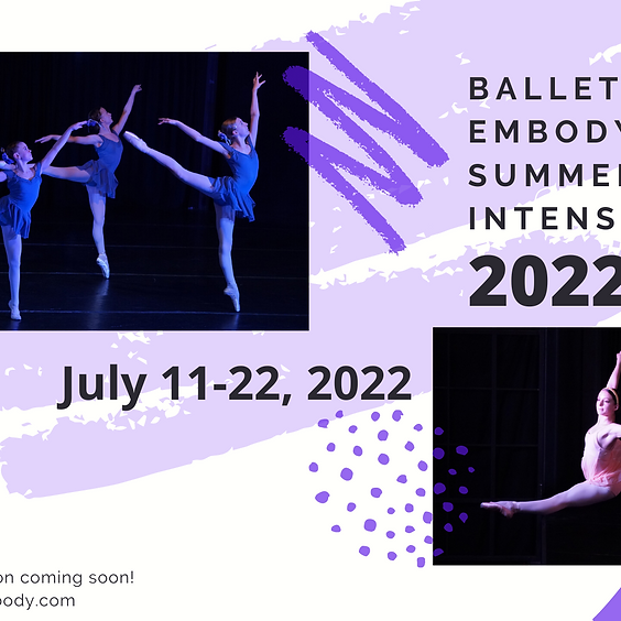 Save the Date: Summer Intensive 2022