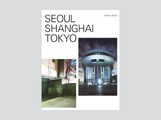 Seoul-Shanghai-Tokyo