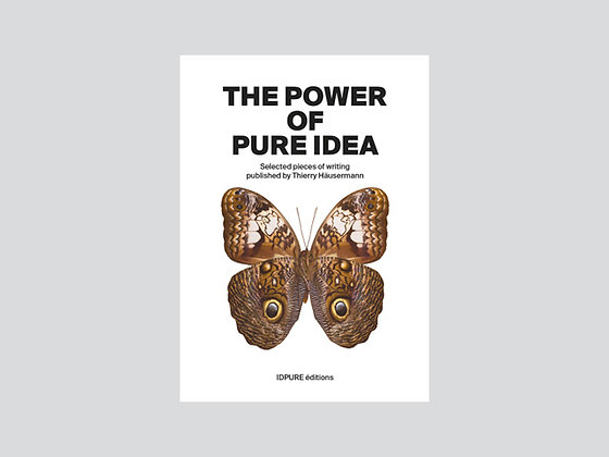 The Power of Pure Idea