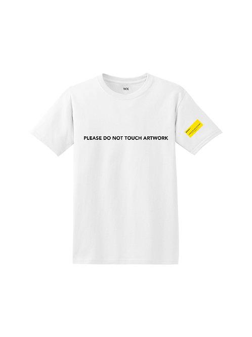 Don't TouchArtWork T-Shirt
