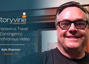 Coronavirus Travel Contingency: Asynchronous Video