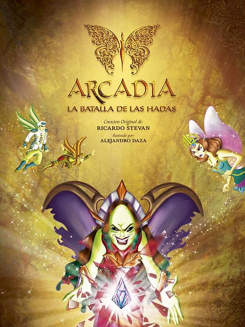 Arcadia, la batalla de las Hadas