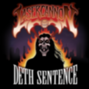 laser-cannon deth sentence graphic_FLAT_