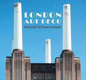 London Art Deco by Arnold Schwartzman