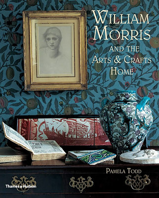 William Morris and the Arts & Crafts Home by Pamela Todd