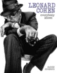 Leonard Cohen: Everybody Knows by Harvey Kubernick