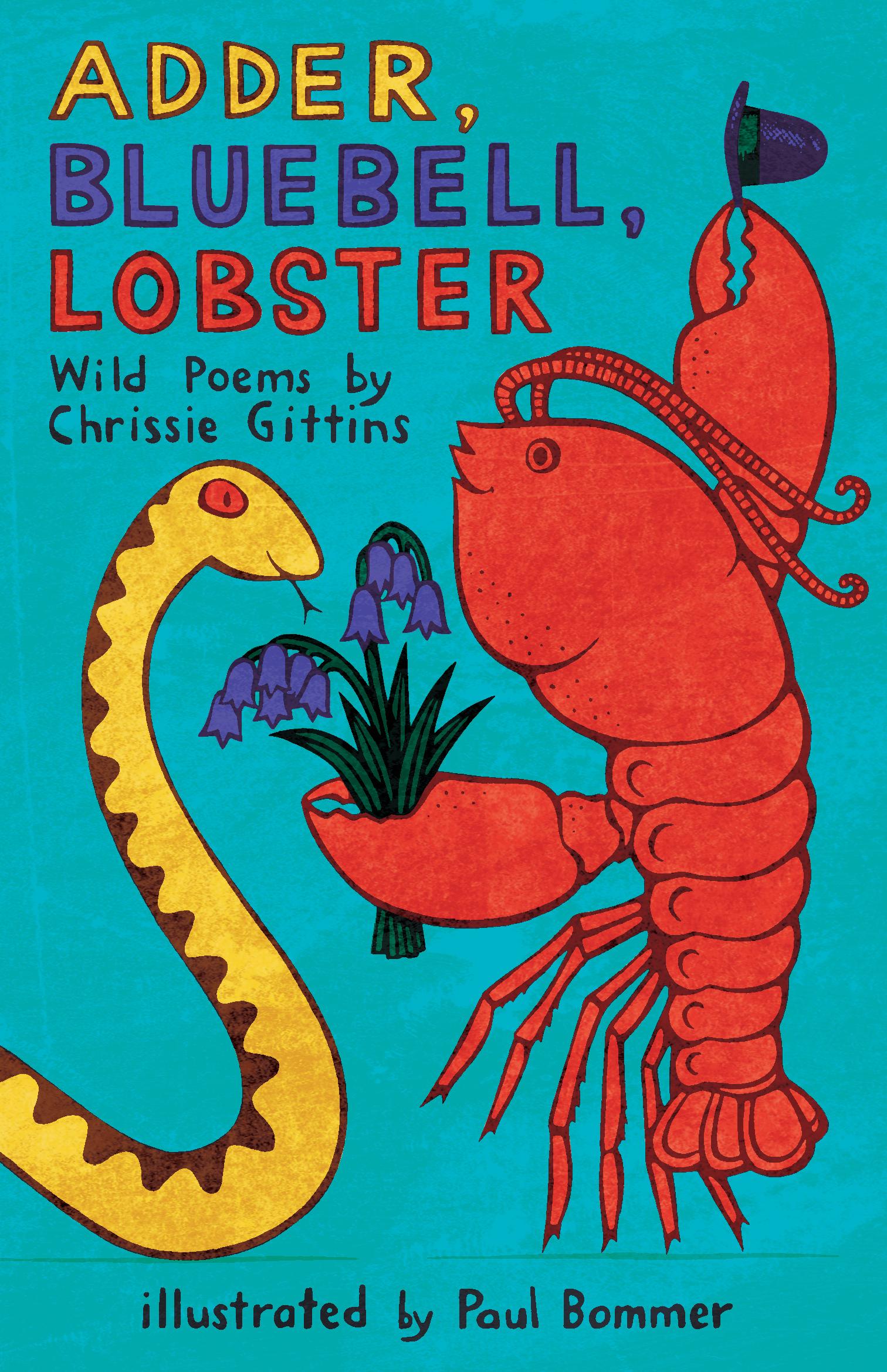 Adder,Bluebell,Lobster