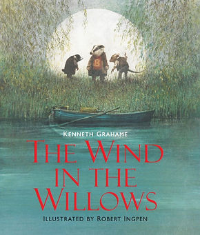 Wind in the Willows by Kenneth GrahameIllustrated by Robert Ingpen