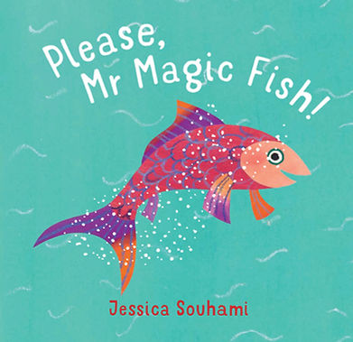 Please, Mr Magic Fish