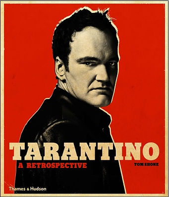 Tarantino A Retrospective by Tom Shone