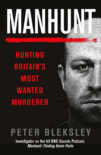 Manhunt: Hunting Britain's Most Wanted Murderer