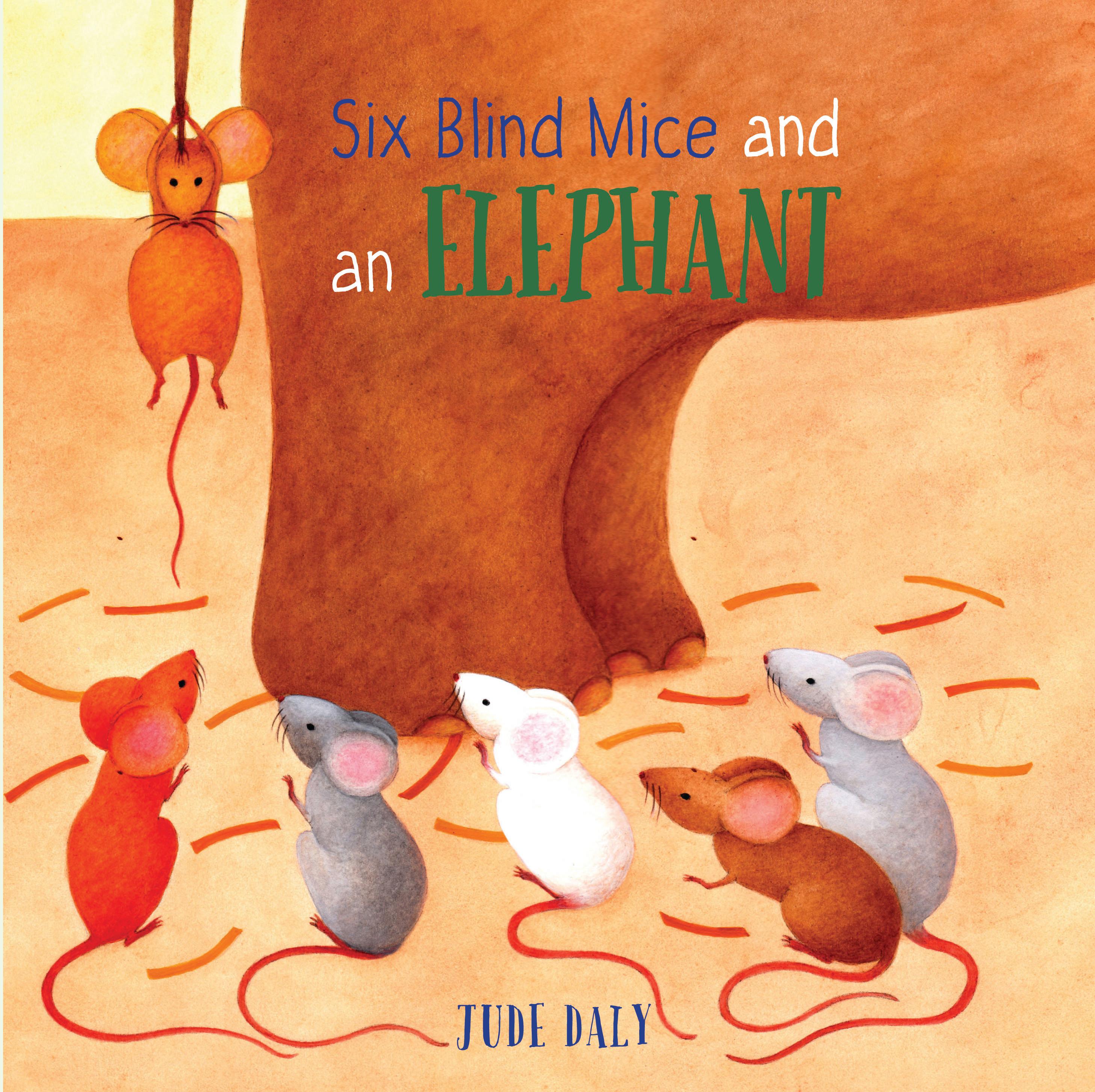 Six Blind Mice and an Elephant