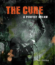 The Cure: A Perfect Dream : Gittins : Palazzo