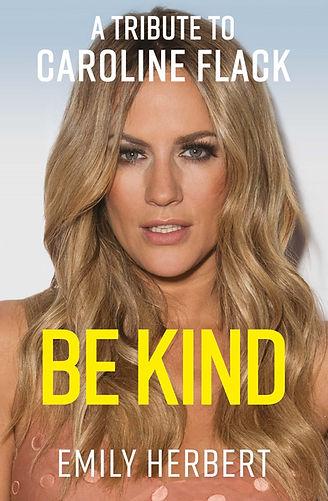 Be Kind: A Tribute to Caroline Flack