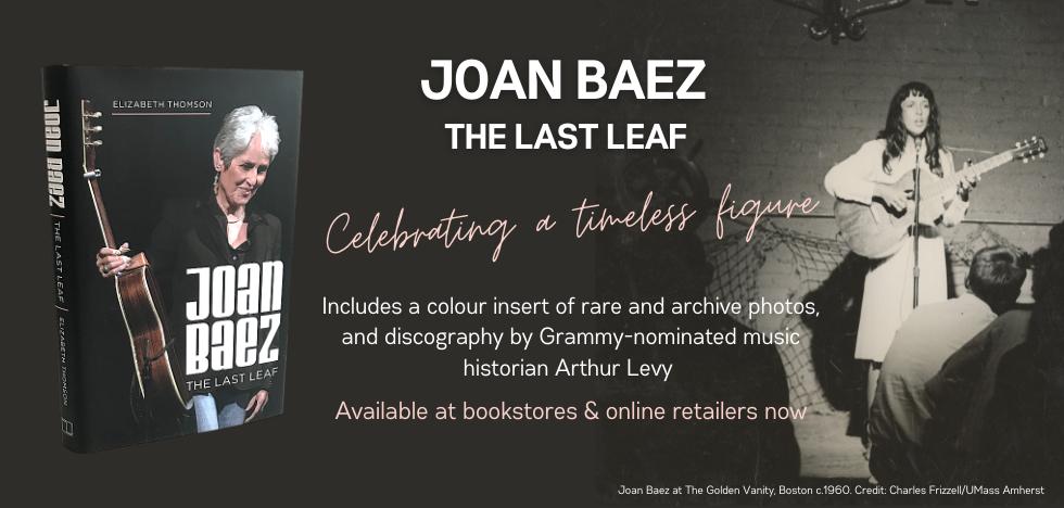 Joan Baez: The Last Leaf by  Elizabeth Thomson