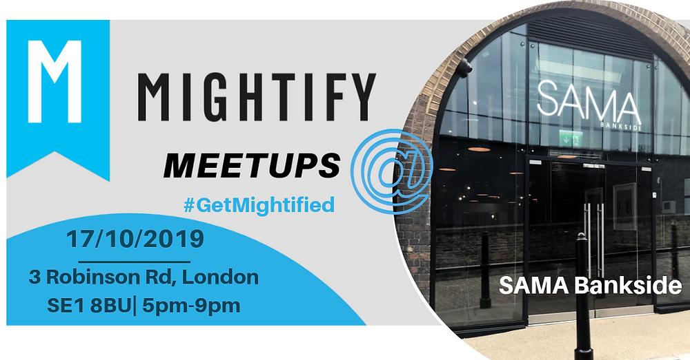 Mightify Meetup at SAMA Bankside London