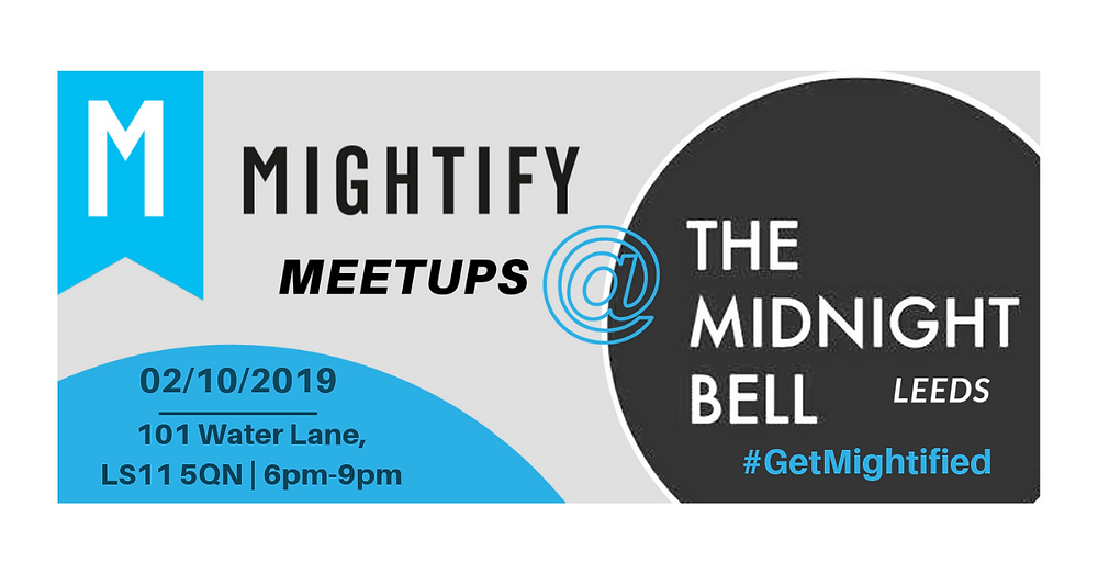 Mightify Meetup at The Midnight Bell in Leeds