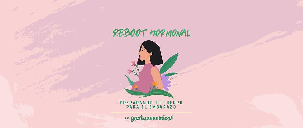 Gastrawnomica_Reboot hormonal_Fertilidad