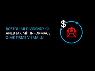 Rostou mi dividendy aneb informace v emailu