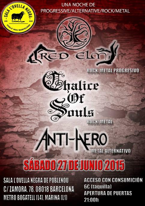 RED ELM + CHALICE OF SOULS + ANTIHERO @SALA OVELLA NEGRA