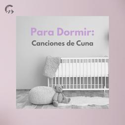 Para Dormir: Canciones de Cuna