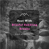 Rest With Blissful Babbling Brook