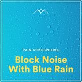 Block Noise With Blue Rain