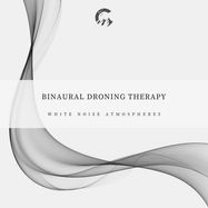 Binaural Droning Therapy