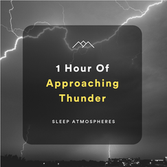 1 Hour of Approaching Thunder