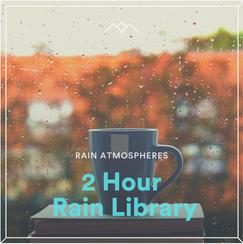 2 Hour Rain Library