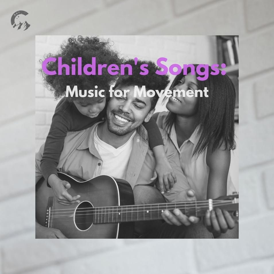 Children's Songs: Music for Movement