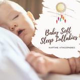 Baby Soft Sleep Lullabies
