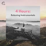 4 Hours: Relaxing Instrumentals
