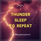 Thunder Sleep To Repeat
