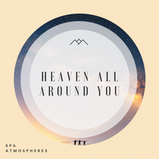 Heaven All Around You