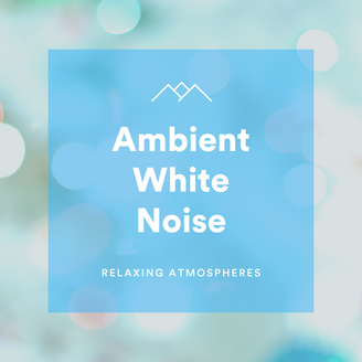 Ambient White Noise