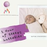 1 Hour of Sleepy Lullabies