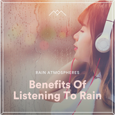 Benefits Of Listening To Rain