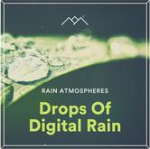 Drops Of Digital Rain