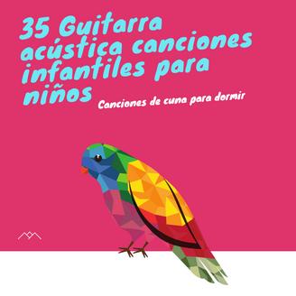 35 Guitarra acústica canciones infantiles para niños