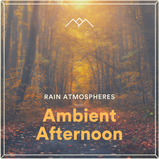 Ambient Afternoon