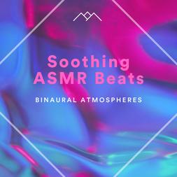 Soothing ASMR Beats